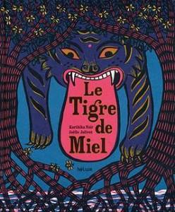 """Couverture du livre """"Le tigre de miel"""""""
