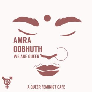 Amra Odbhut is a colourful cafe that stands for a strong cause