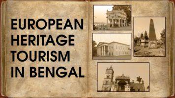 European Heritage Tourism in Bengal