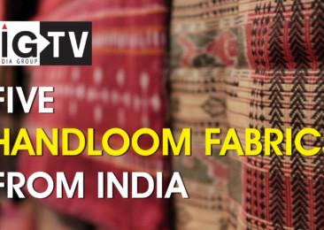 Five Handloom Fabrics from India
