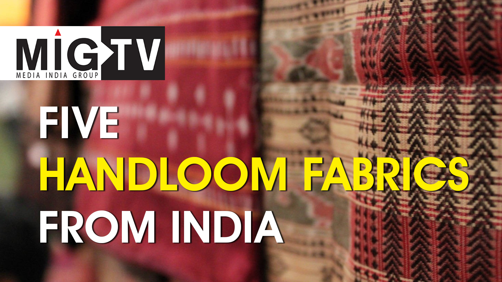 Five Handloom Fabrics from India