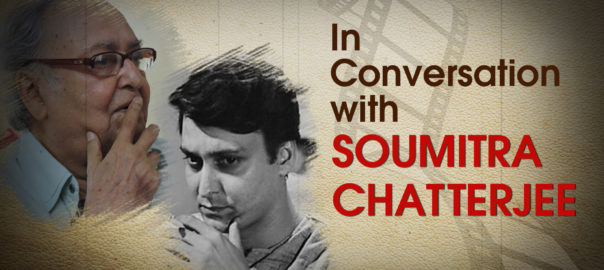 Soumitra Chatterjee - Interview