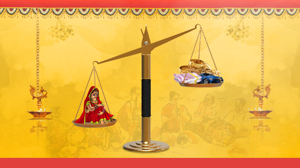 Dowry system is still practiced in many parts of the country