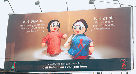 A popular campaign by West Bengal State AIDS Prevention and Control Society (WBSAPCS) featured Bula di, a friendly figure who dispensed knowledge on AIDS