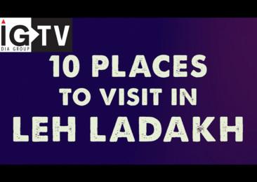 10 PLACES TO VISIT IN LADAKH