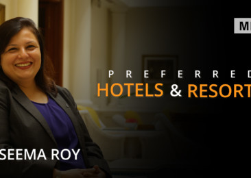 Interview with Seema Roy, Area Managing Director, Preferred Hotels & Resorts