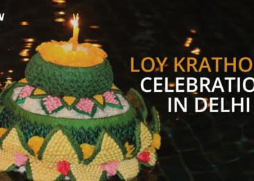 Loy Krathong celebration in Delhi | Thailand