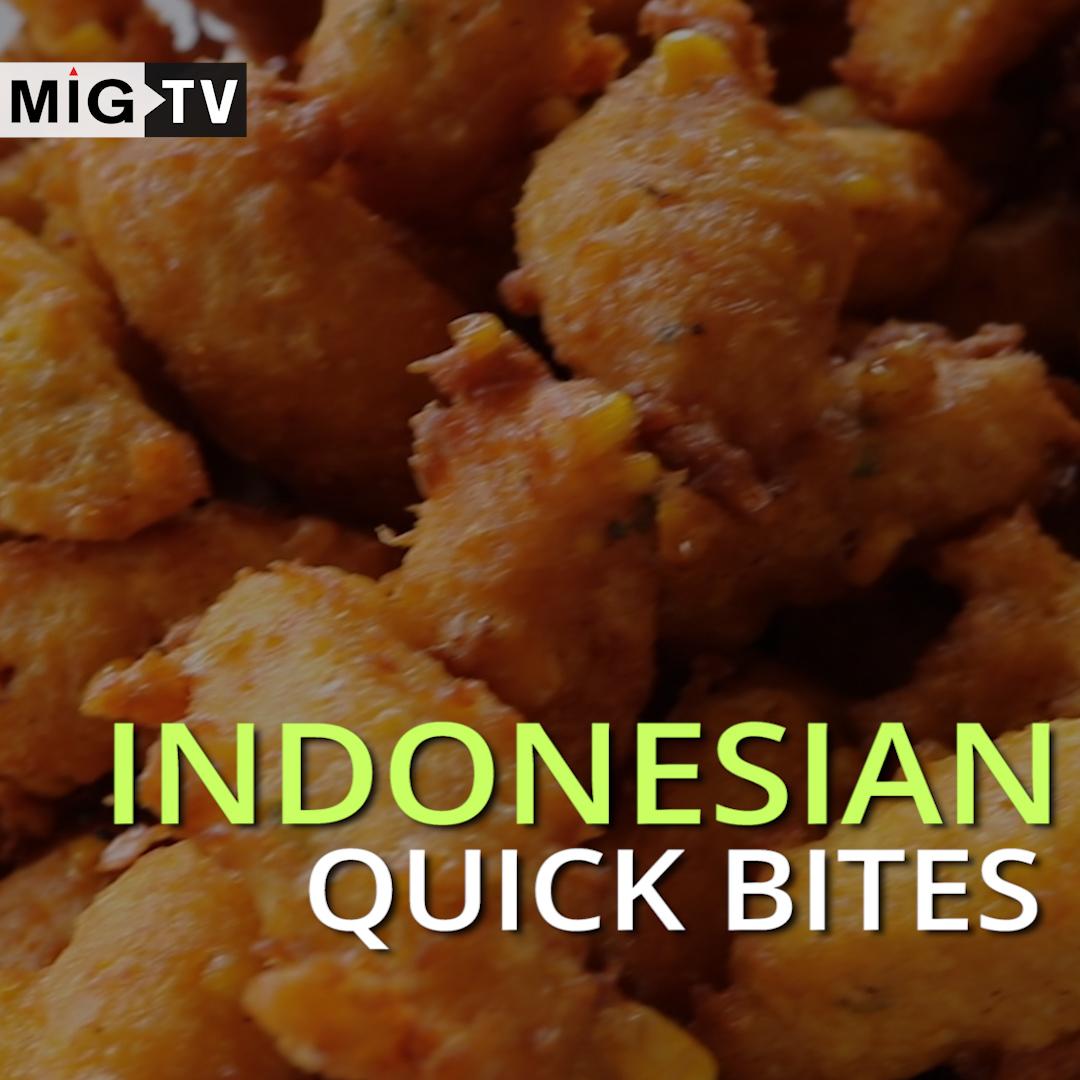 Indonesian Quick Bites