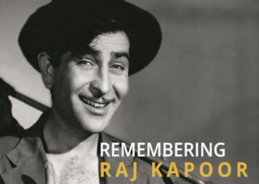 Remembering Raj Kapoor