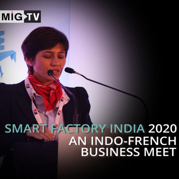 Smart Factory India 2020- an Indo French business meet