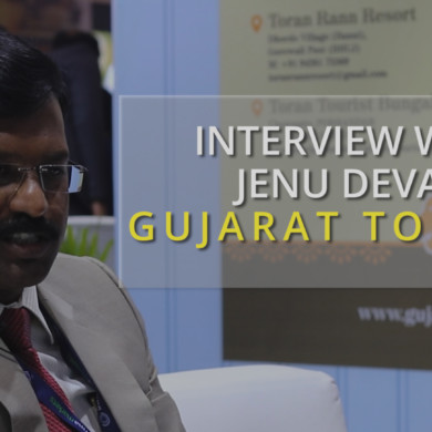 Interview with Jenu Devan – Managing Director and Commissioner of Gujarat Tourism