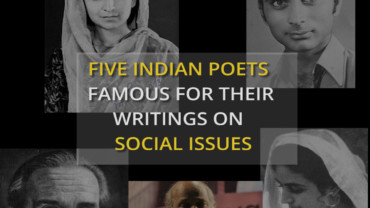 Five Indian poets famous for their writings on social issues