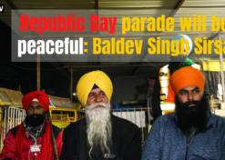 Republic Day parade will be peaceful: Baldev Singh Sirsa