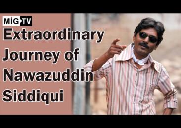Extraordinary journey of Nawazuddin Siddiqui