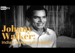 Johnny Walker: India's timeless comedian