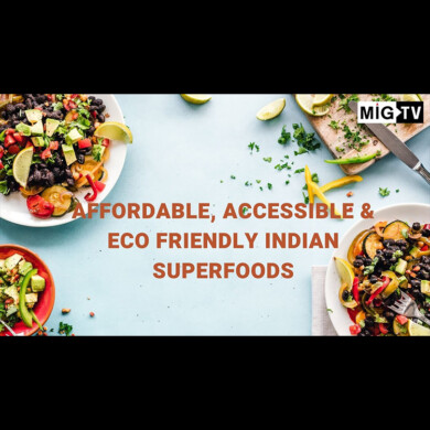 Affordable, accessible & eco friendly Indian superfoods