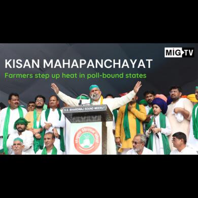 Kisan Mahapanchayat: Farmers step up heat in poll-bound states