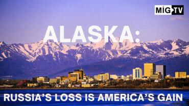 Alaska: Russia's loss is America's gain