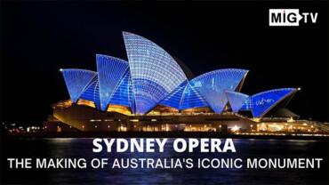 Sydney Opera: The making of Australia's iconic monument
